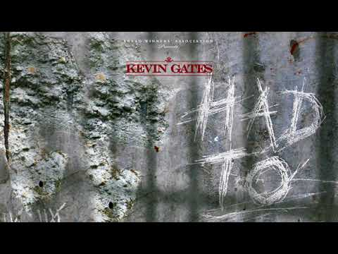 Kevin Gates   Had To Official Audio
