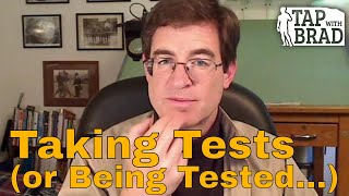 Video Taking Tests (or being tested...) - Tapping with Brad Yates download MP3, 3GP, MP4, WEBM, AVI, FLV Oktober 2018