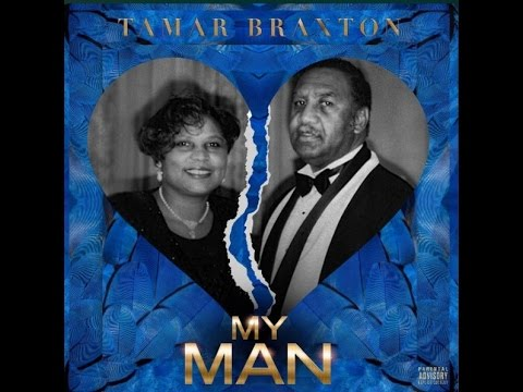 Tamar Braxton -  My Man (Audio)