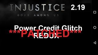 PATCHED*** Glitch for Power Credits (Android & iOS) Injustice GAU 2.19