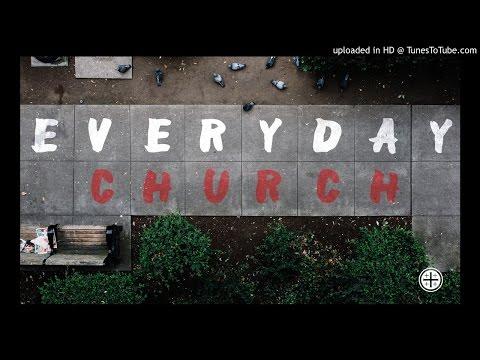 Everyday Church: Community