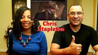 Chris Stapleton - Tennessee Whiskey (REACTION!!!)