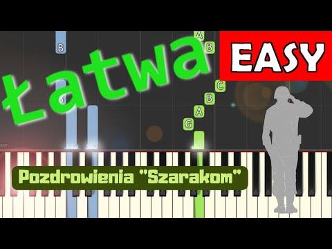 🎹 Pozdrowienia ''Szarakom'' - Piano Tutorial (łatwa wersja) 🎹