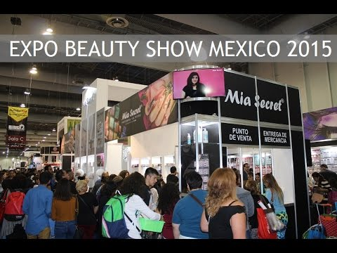 Expo Beauty Show Mexico 2015 | Mia Secret