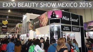 Expo Beauty Show Mexico 2015   Mia Secret