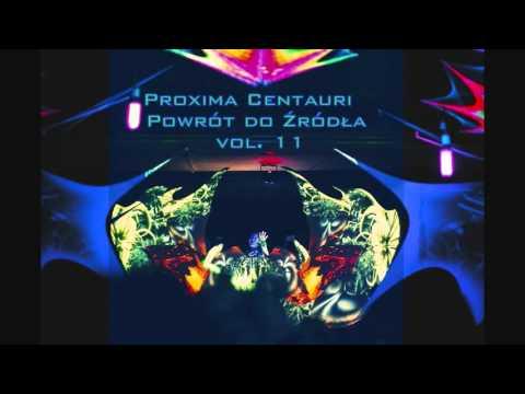 Proxima Centauri - Powrót do Źródła Vol.11 [Poznań - Goa Trance Party]