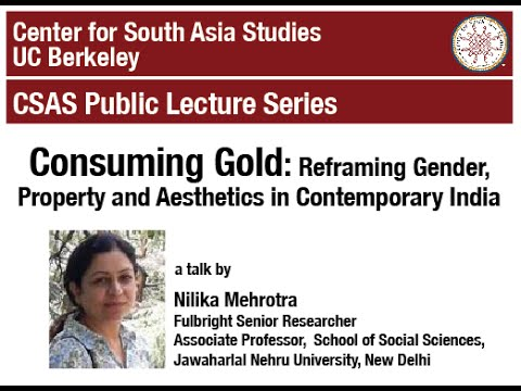 Consuming Gold: Reframing Gender, Property and Aesthetics in Contemporary India