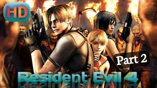 Resident Evil 4 (HD) Part 2 full Game