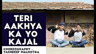 Teri Aakhya Ka Yo Kajal | Dance  | Choreography