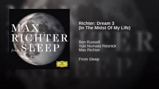 Richter: Dream 3 (in the midst of my life)