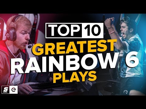 The Top 10 Greatest Rainbow Six Siege Plays of All Time