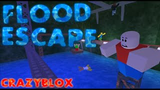 roblox flood escape I met Crazyblox
