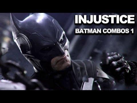 Injustice: Gods Among Us - Batman Combos 1