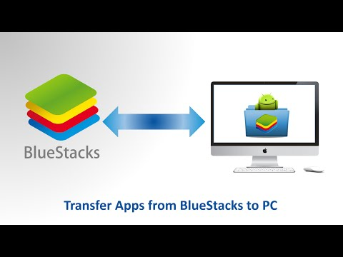 Transfer apps from BlueStacks to PC