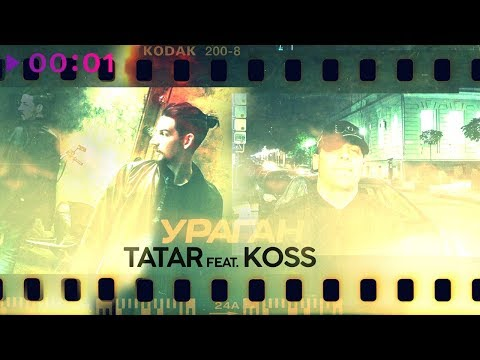 TATAR feat. Koss - Ураган | Official Audio | 2019