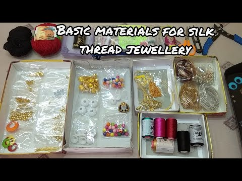 Raw materials for silk thread jewellery making // basic idea of silk thread jewellery making