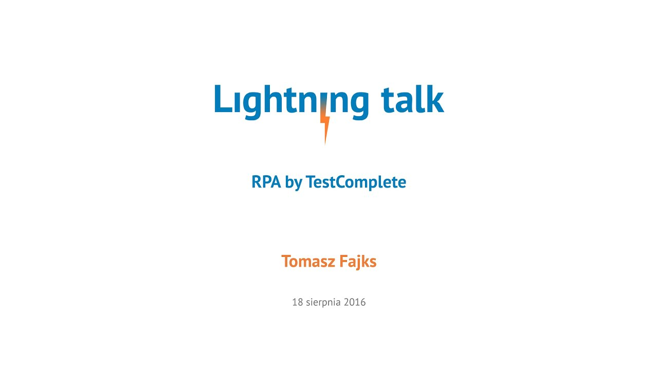 RPA by TestComplete - Lightning Talk at Objectivity
