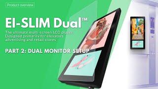 Elevator Advertising Dual LCD Display - Ei-Slim Dual. Part 2: Dual Monitor Setup