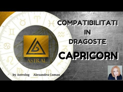 CAPRICORN - COMPATIBILITATI IN DRAGOSTE - by Astrolog Alexandra Coman