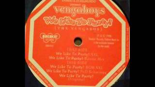 Vengaboys ‎– We Like To Party! (Full Schwingg) (The Vengabus) 1998