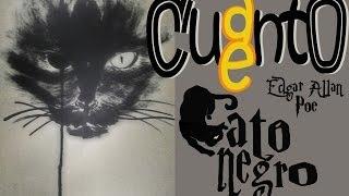 Cuanto Cuento - El Gato Negro, Edgar Allan Poe