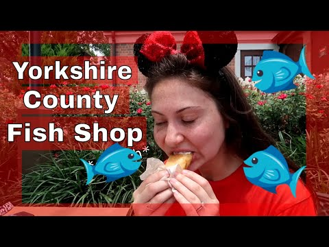 Yorkshire County Fish Shop | Epcot Fish And Chips Food Review (2018)