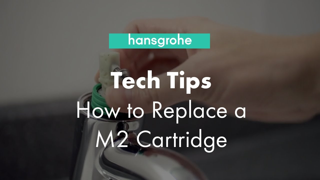 Hansgrohe Tech Tips: How to Replace a M2 Cartridge - YouTube