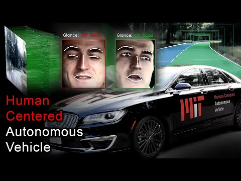 MIT Human-Centered Autonomous Vehicle