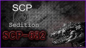 SCP : Sedition - SCP-682