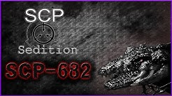 SCP : Sedition - SCP-682