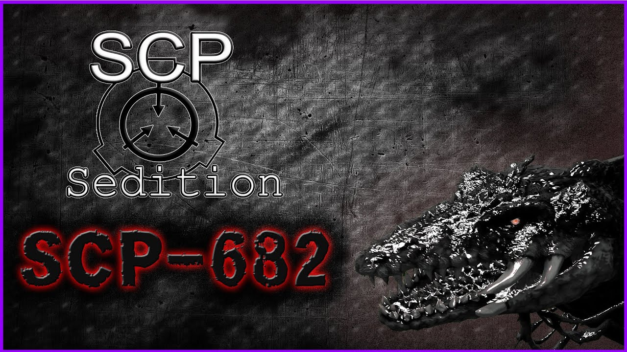 SCP : Sedition - SCP-682 - YouTube