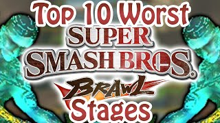 Top 10 Worst Super Smash Bros. Brawl Stages