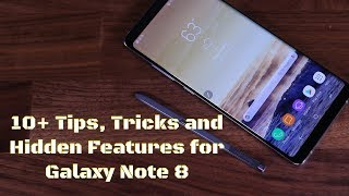 10+ Samsung Galaxy Note 8 Tips, Tricks & Hidden Features