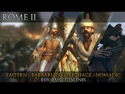 ROME II | Divide Et Impera | Parthian,Barbarian,Carthage and Nomads reforms event cutscenes.