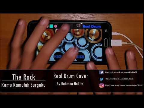 The Rock - Kamu Kamulah Surgaku [Real Drum Cover]