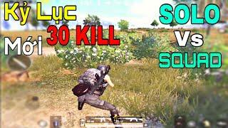 PUBG Mobile | Kỷ Lục 30 Kill Top 1- One Man Squad Rank 1 PUBG Mobile