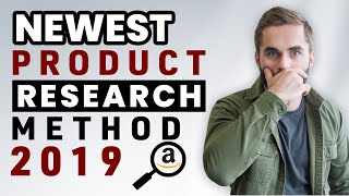 NEWEST Product Research Method for Amazon FBA (2019)