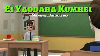 Ei Yaodaba Kumhei || Manipuri Animation Video || Just for Fun ||
