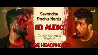 Sevanthu pochu nenju 8Dsong||🎧use headphones🎧||Ccv movie 8D audio Tamil||