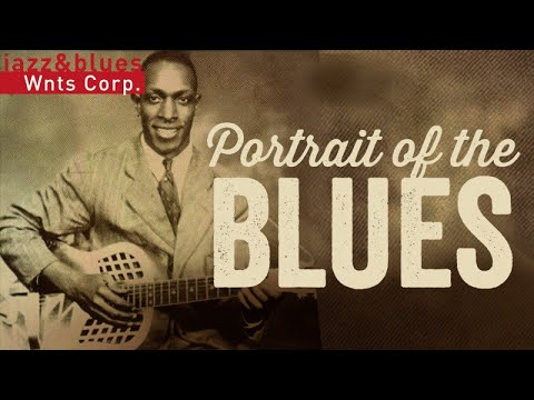 Portrait of the Blues – Born to Play Blues, Born to be Blue