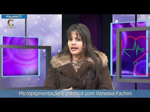 Micropigmentação e estética com Vanessa Fachini