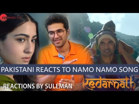 Pakistani Reacts On Namo Namo Song | Kedarnath | Sushant Singh Rajput | Sara Ali Khan | Amit Trivedi