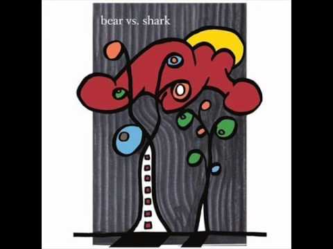 Bear Vs  Shark - Right Now, You're in the Best of Hands... [full album]