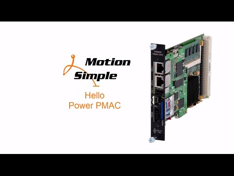 Motion Mondays:  Hello PowerPMAC