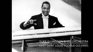 Duke Ellington & His Orchestra: East Saint Louis Toodle-Oo (1927)