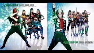 KAMEN RIDER V3 instrumental Kamen Rider KAMEN RIDER GIRLS Kamen Rid...