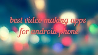best movie making apps for android