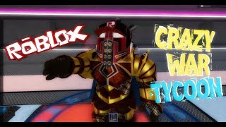 ROBLOX CRAZY WAR TYCOON