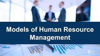Models of Human Resource Management