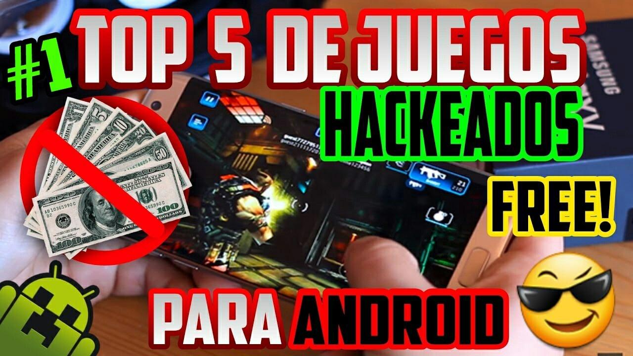 Top 5 Juegos Hackeados Para Android Con Dinero Infinito Apk Sin Internet 2017 Youtube